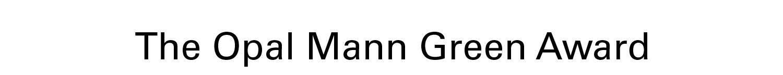 Opal Mann Green Award